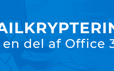 Mailkryptering – nu en del af Office 365